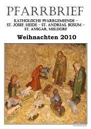 Weihnachten 2010 - Katholische Pfarrgemeinde St. Josef - Heide