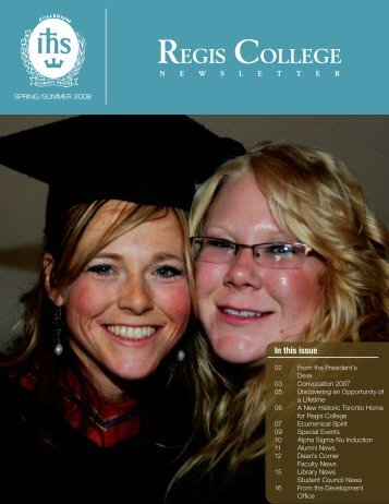 Regis College - Spring/Summer 2008 Newsletter