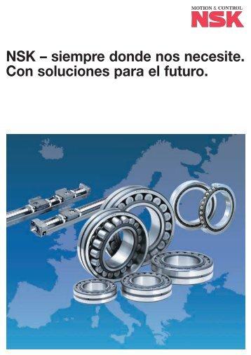 NSK – siempre donde nos necesite. Con soluciones para el futuro.