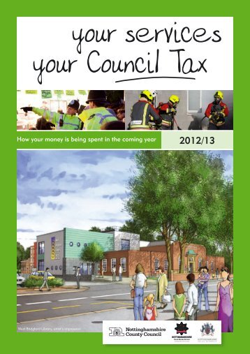 your services your Council Tax - Nottinghamshire Police Authority