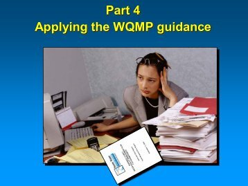 Part 4 Applying the WQMP guidance Part 4 Applying the WQMP ...
