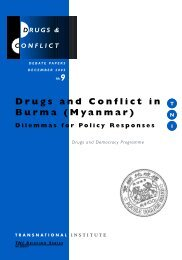 Download the report Drugs & Conflict in Burma - Transnational ...