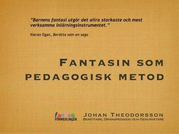 Foredrag_files/121113 Fantasin som pedagogisk metod.pdf