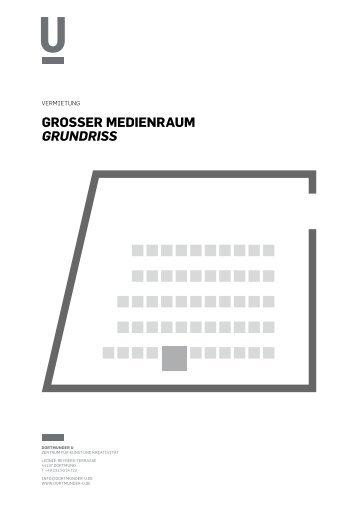 GroSSer meDienraum Grundriss - Dortmunder U
