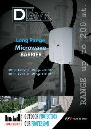 MESDAVE200 : Range 200 mt. MESDAVE120 : Range 120 mt.