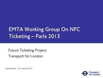 EMTA Working Group On NFC Ticketing – Paris 2013