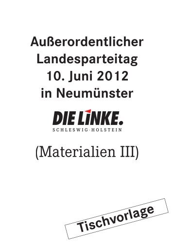 (Materialien III) - DIE LINKE. Schleswig Holstein