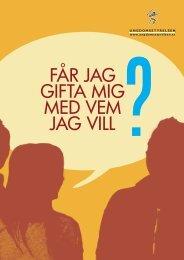 FÅR JAG GIFTA MIG MED VEM JAG VILL ? - Ungdomsstyrelsen