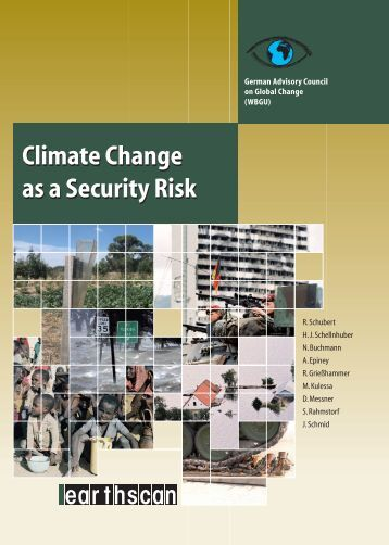 World in Transition: Climate Change as a Security Risk - ICCIP the ...