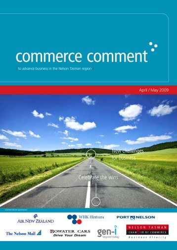 Commerce Comment April/May 2009 - Nelson Tasman Chamber of ...