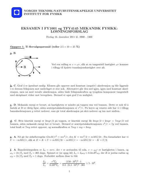 EKSAMEN I FY1001 og TFY4145 MEKANISK FYSIKK ...