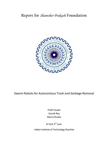 Swarm Robots for Autonomous Thrash and Garbage Removal