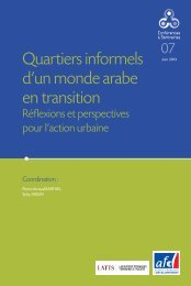 Quartiers informels d'un monde arabe en transition - AFD
