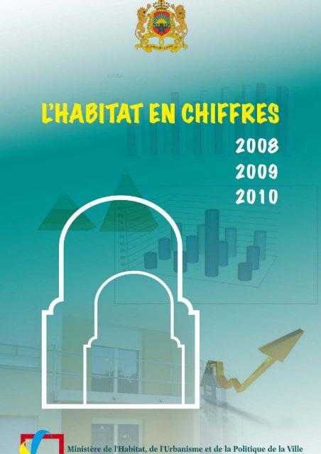 Habitat en Chiffres 2008-2010 - Ministère de l'Habitat, de l ...