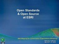 2_Open Source Open Standards - ESRI Conservation Program