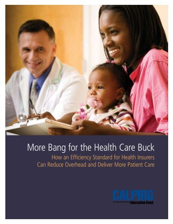 More Bang for the Health Care Buck: How and ... - Frontier Group