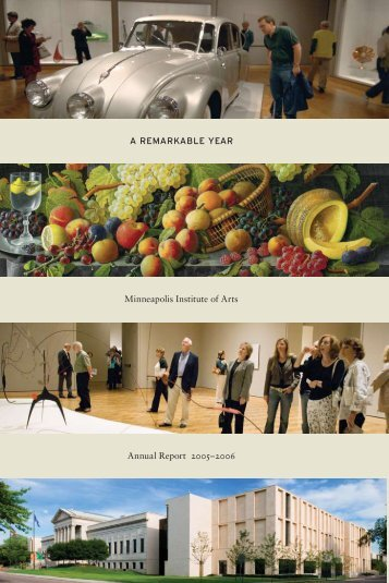 A REMARKABLE YEAR Minneapolis Institute of Arts Annual Report ...