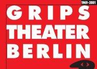 GRIPS BroschŁre 2 engl.ne1u (Page 1) - GRIPS Theater