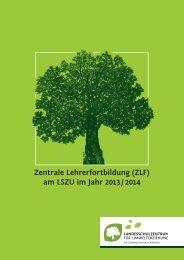 Zentrale Lehrerfortbildung 2013/2014 - Landesschulzentrum für ...