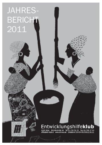 Jahresbericht 2011 - beim Entwicklungshilfeklub