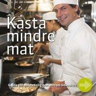 Guide till miljövänlig och lönsam köksdrift - Mindre Matsvinn