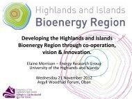 Developing the Highlands & Islands Bioenergy Region through co ...