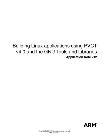 Building Linux applications using RVCT v4.0 and the GNU Tools ...