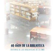 40 AÑOS DE LA BIBLIOTECA