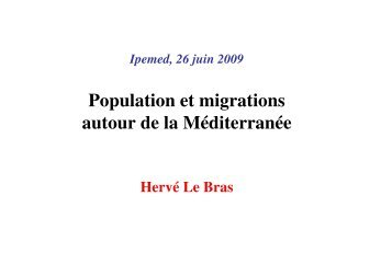 Population et migrations autour de la Méditerranée - IPEMED