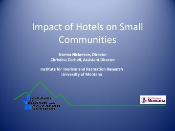 Impact of Hotels on Small Communities - Montana Office of Tourism