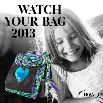 watch your bag 2013