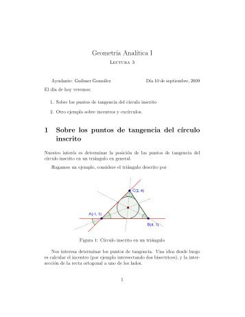 Geometr´ıa Anal´ıtica I 1 Sobre los puntos de tangencia del c´ırculo ...
