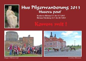 Krakovec-Bärnau 5.7. bis 13.7.2013 Bärnau-Nürnberg 12.7. bis 20.7 ...