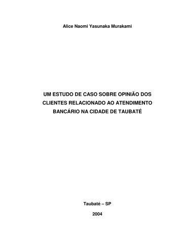 um estudo de caso sobre opinião dos clientes ... - Ppga.com.br