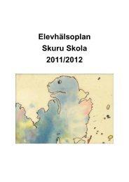 Elevhälsoplan Skuru Skola 2011/2012 - Nacka kommun