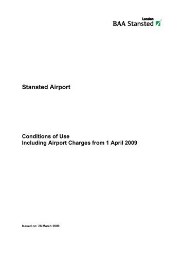 Conditions of Use document for Stansted Airport 2009/10 - London ...