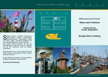 Reise nach Friesland 21.06. 26.06.2013 Europa ... - Tobit-Reisen