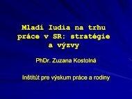 Mladí ľudia na trhu práce v SR: stratégie a výzvy - Inštitút pre výskum ...