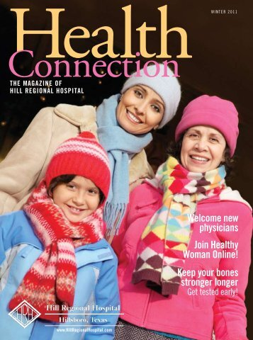 new physicians Join Healthy Woman Online! - Hill Regional Hospital