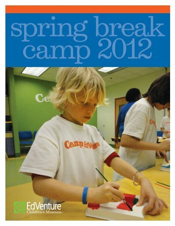 Spaces are limited! Register early. - EdVenture Children's Museum