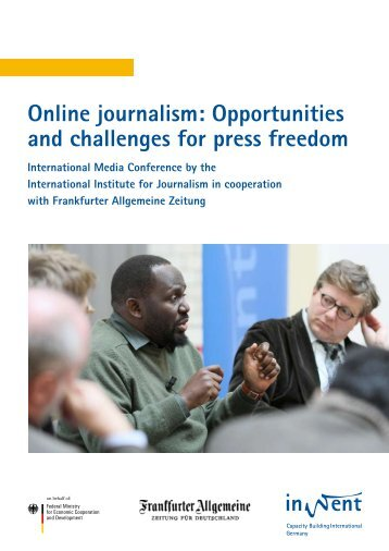 Online journalism: Opportunities and challenges for press freedom
