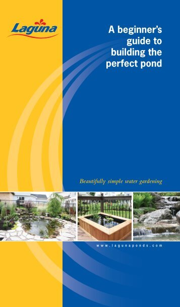 A beginner's guide to building the perfect pond - From Start to Finish