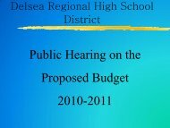 the 2010-2011 Budget Power Point Presentation - Delsea