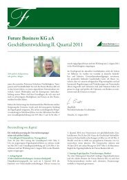 Future Business KG aA Geschäftsentwicklung II. Quartal 2011