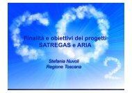 Finalità e obiettivi dei progetti SATREGAS e ARIA - Stefania Nuvoli