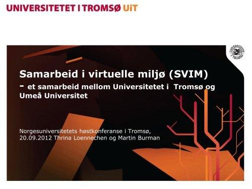 Resultat og erfaringer - Norgesuniversitetet