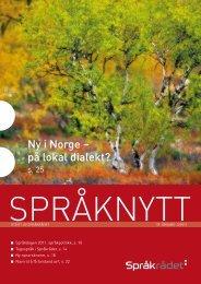 Ny i Norge – på lokal dialekt? - Språkrådet