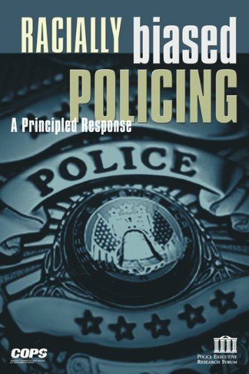 racially biased policing - a principled response 2001