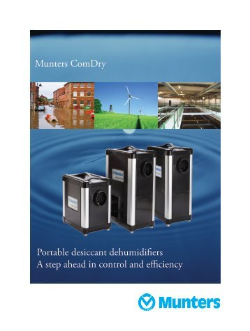 Munters ComDry Portable desiccant dehumidifiers A step ahead in ...