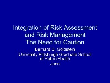 Integration of Risk Assessment and Risk Management The Need for ...